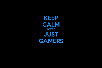 keep-calm-we-re-just-gamers